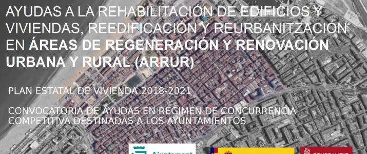 AJUDES ÀREES DE REGENERACIÓ I RENOVACIÓ URBANA I RURAL. PLA 2018-2021 (ARRUR)