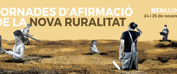 Benlloch reivindicarà la Nova Ruralitat